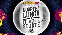 (Română) Noaptea Lunga a Filmelor Scurte la a 5-a editie