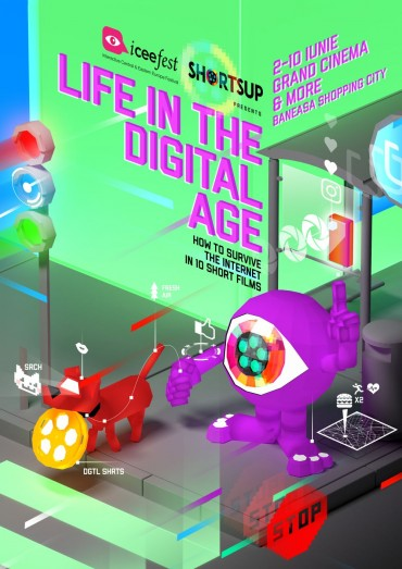 Life in Digital Age: filme ShortsUP la ICEEFest